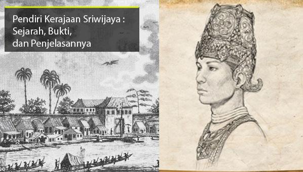 Pendiri Kerajaan Sriwijaya