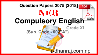 Compulsory English | Grade XI | Examination Paper 2075 [2018] | NEB
