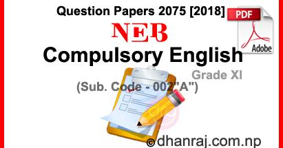 Compulsory English | Grade XI | Examination Paper 2075 [2018