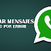 Whatsapp: Eliminar mensajes enviados por error