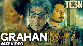 TE3N_ GRAHAN Video Song _ Amitabh Bachchan, Nawazuddin Siddiqui & Vidya Balan _ T-Series