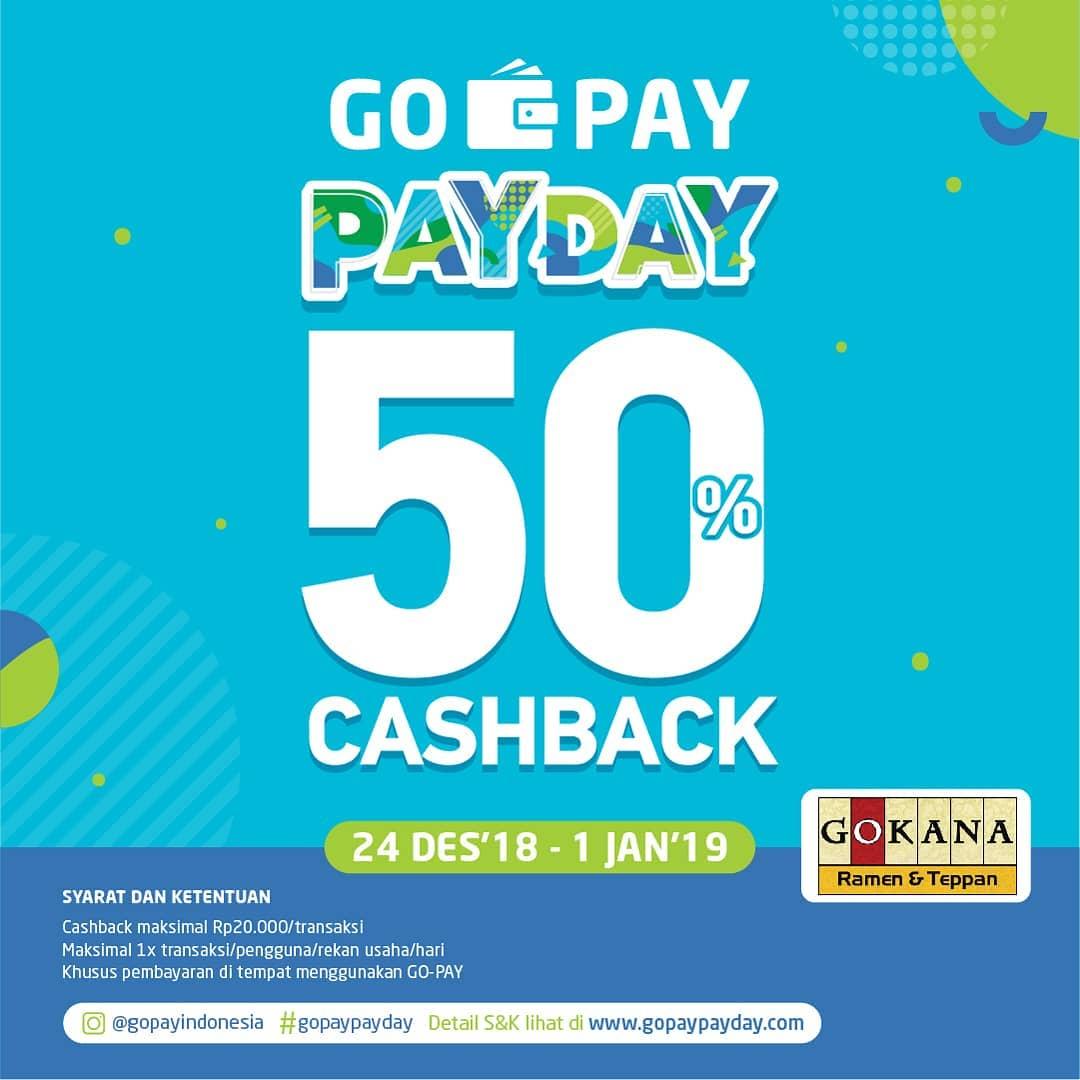 #Gokana - Promo Cashback 50% Pakai GOPAY PAYDAY (s.d 01 Jan 2019)