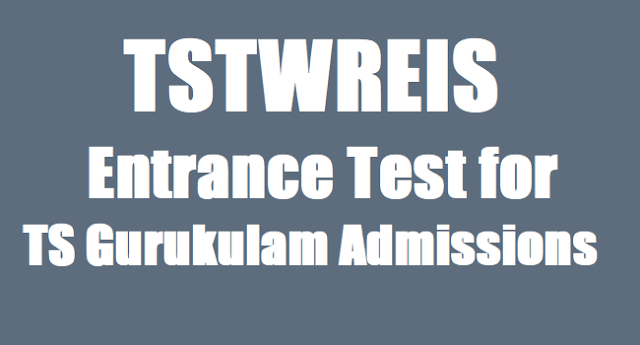 TSTWREIS,8th class entrance test ,ts gurukulam admissions