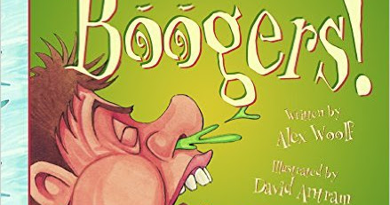 Book Review: You Wouldn't Want to Live Without Boogers!