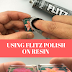 Review | Using the Flitz Polish on Resin