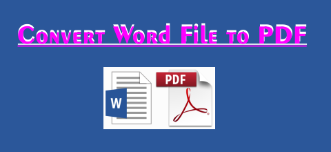Convert Word File to PDF File