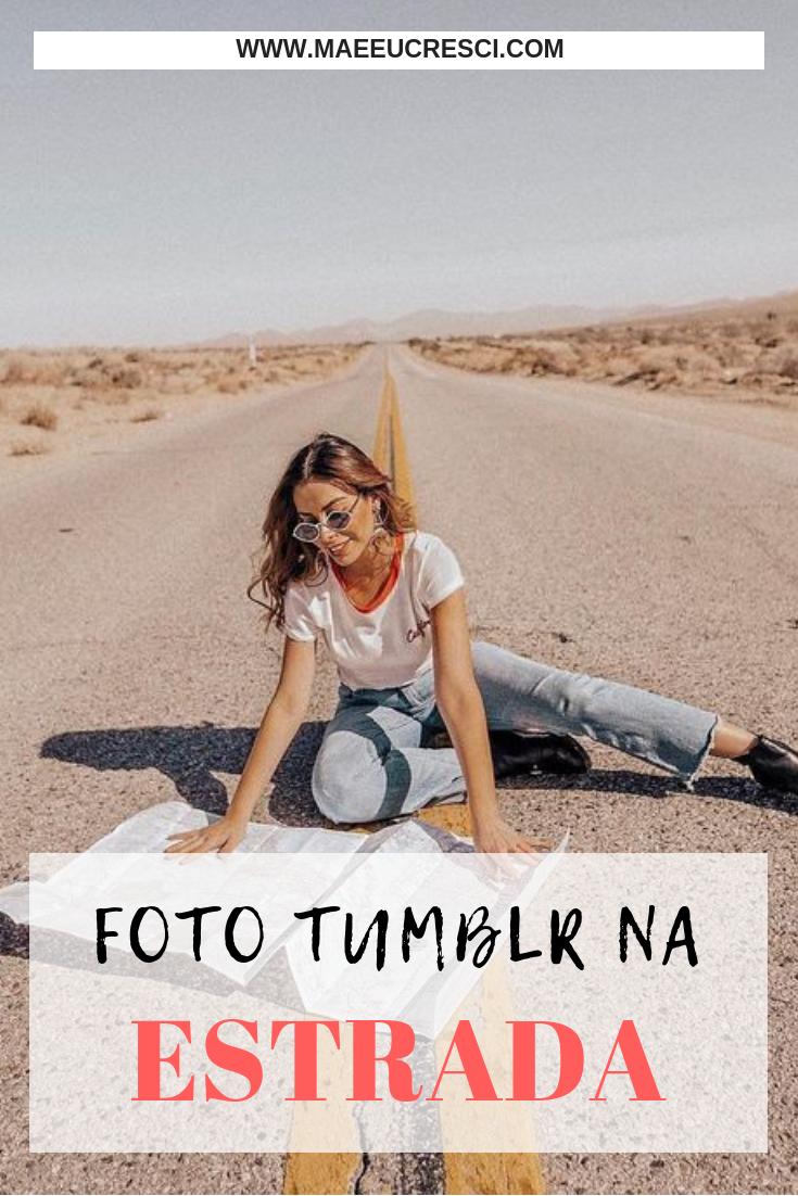 Dicas De Como Tirar Fotos Tumblr Na Estrada Beatriz