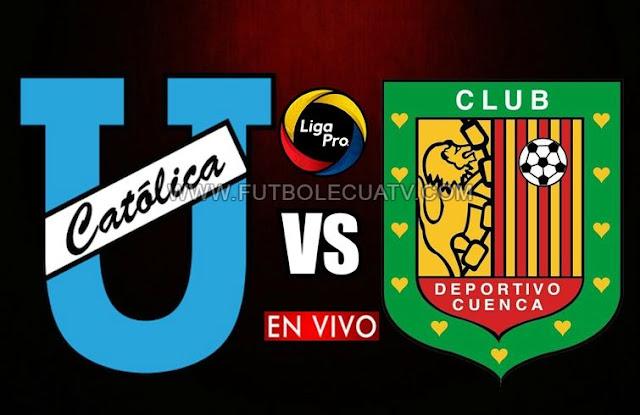 U. Católica se miden ante Deportivo Cuenca en vivo a partir de las 19h15 horario de nuestro país por la fecha veintiséis del campeonato nacional a efectuarse en el campo Olímpico Atahualpa, siendo el árbitro principal Oscar Proaño con emisión del canal oficial GolTV Ecuador.