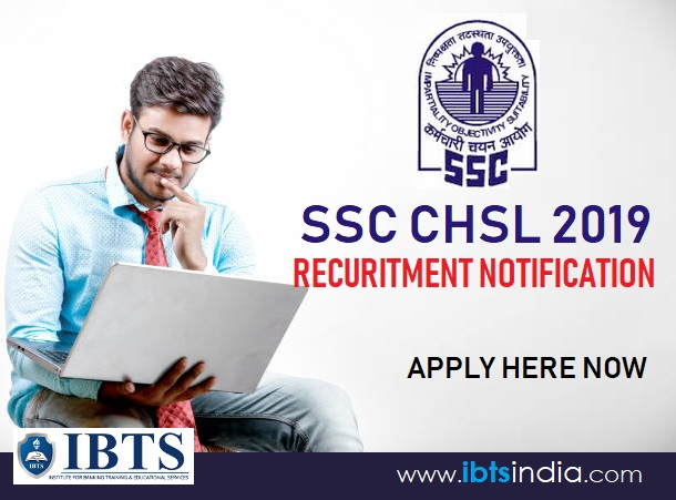 SSC CHSL Recruitment Notification 2019 Out Apply Here Now