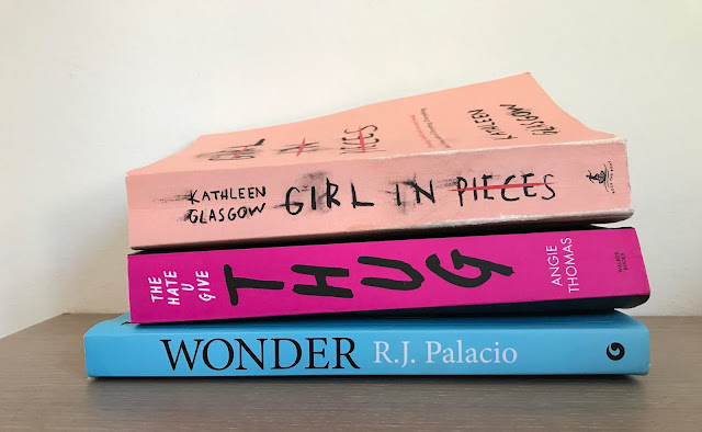 Books: Girl in Pieces | The Hate U Give: Thug | Wonder