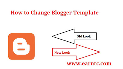 How to Change Blogger Template - Blog Ideas