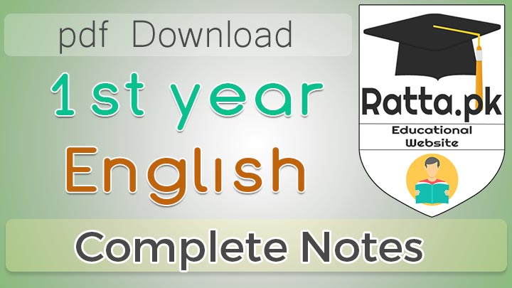 1st Year (11th Class) English Notes Poems, Short Stories and Plays Questions