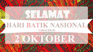 Kumpulan Gambar untuk Memperingati Hari Batik Nasional