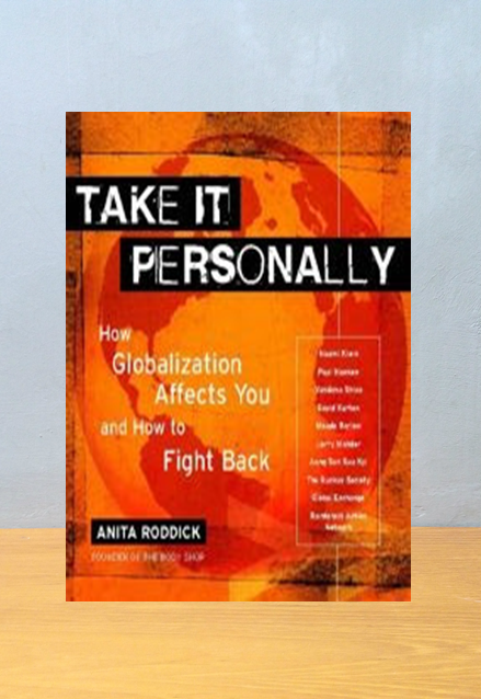 TAKE IT PERSONALLY, Anita Roddick