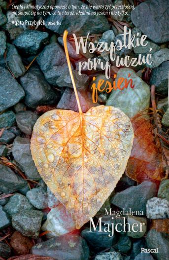 Wszystkie pory uczuć. Jesień – Magdalena Majcher. Zapowiedź