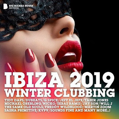 Ibiza 2019 Winter Clubbing 2018 Mp3 320 Kbps