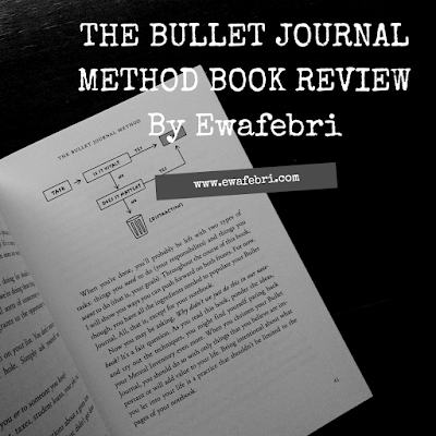 The Bullet Journal Method Book Review by ewafebri