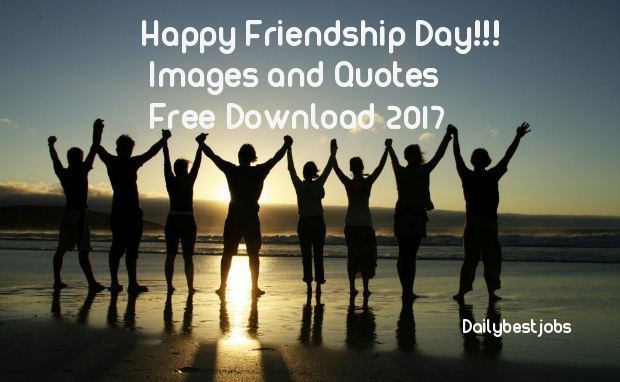 Friendship Day Images and Quotes Free Download 2017