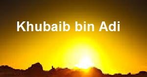 (29) KHUBAIB IBN `ADIY Khubaib