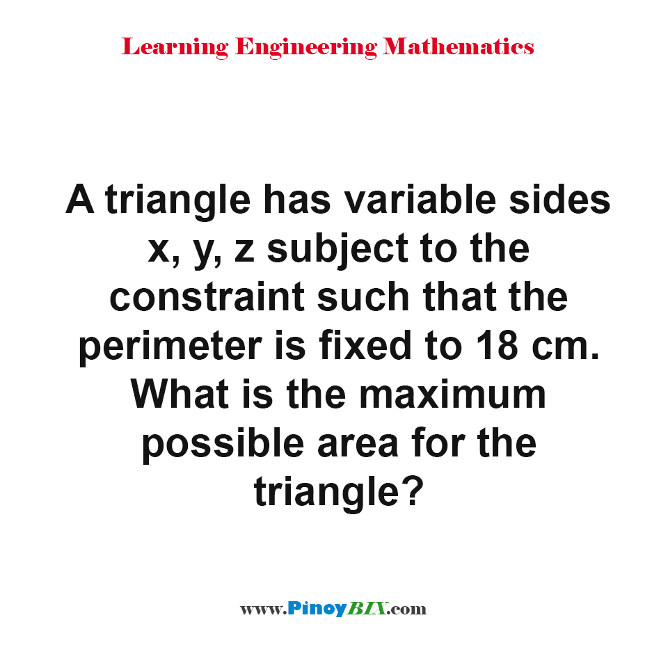 What is the maximum possible area for the triangle?