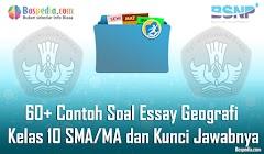 Lengkap - 60+ Contoh Soal Essay Geografi Kelas 10 SMA/MA dan Kunci Jawabnya Terbaru