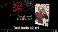 http://blog.mangaconseil.com/2017/04/video-bande-annonce-deaths-choice.html