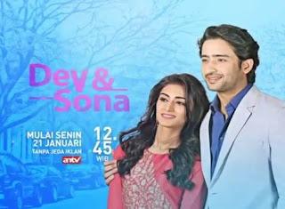 Sinopsis Dev & Sona ANTV Episode 41
