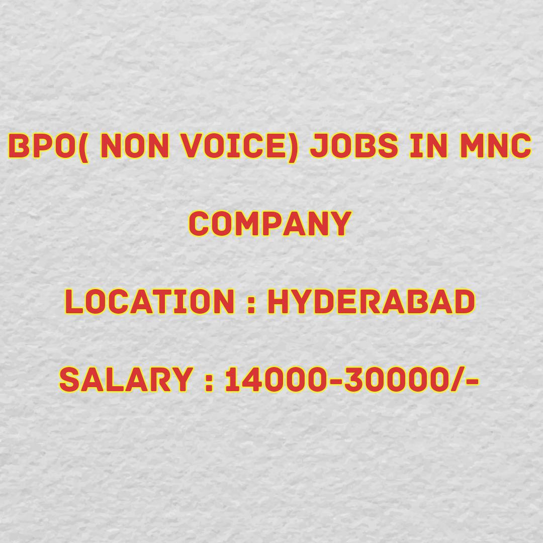 BPO Non Voice ( Chat process) in MNC | BPO jobs in Hyderabad