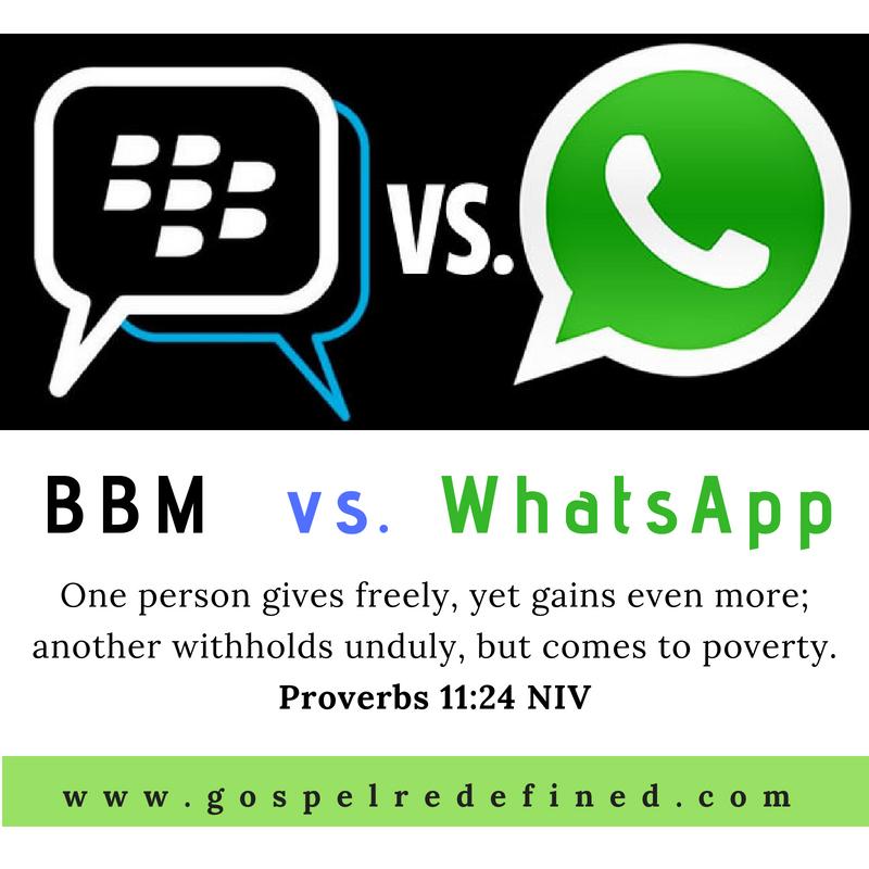 BBM. Whatsapp. gospel redefined. Social Media Messenger
