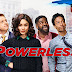 """Powerless"" sai da grade da NBC e pode ter sido CANCELADA!"