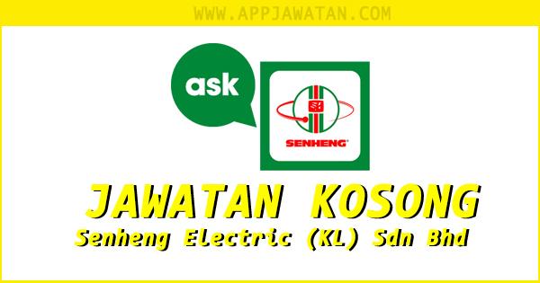 Jawatan Kosong di Senheng Electric (KL) Sdn Bhd