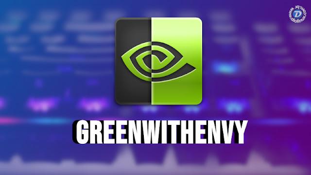 GreenWithEnvy, uma nova forma de você gerenciar a sua GPU Nvidia