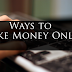 5 Real Ways to Actually Make Money Online