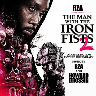 The Man With the Iron Fists 2 Nummer - The Man With the Iron Fists 2 Muziek - The Man With the Iron Fists 2 Soundtrack - The Man With the Iron Fists 2 Filmscore