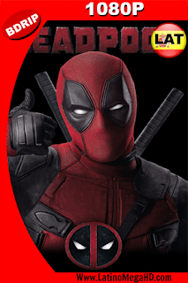 Deadpool (2016) Latino HD BDRIP 1080P - 2016