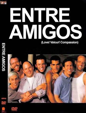 Entre Amigos - Love! Valour! Compassion! - PELICULA - EEUU - 1997