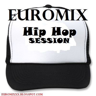 Euromix Hip Hop Session Volume 1