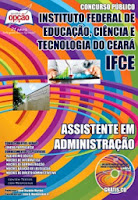 Apostila Concurso IFCE Assistente em Administração - Edital 2014.