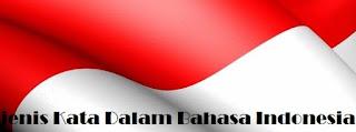 Jenis - Jenis Kata Kerja Dalam Bahasa Indonesia