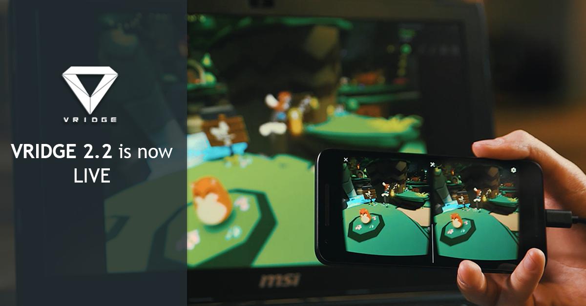 RiftCat: Dev Update #43 - VRidge 2 2 is now LIVE!