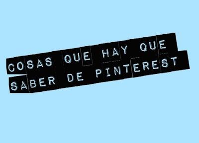 3 Trucos que debes de saber de Pinterest