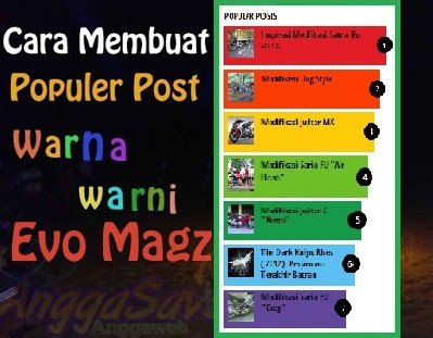 Cara Membuat Widget Popular Post Evo Magz Di Blogger - Berjalan
