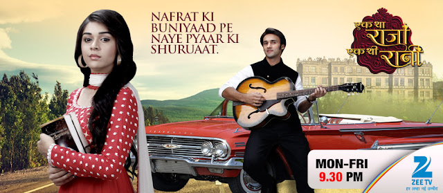 'Ek Tha Raja Ek Thi Rani' Season 2 Serial on Zee Tv Plot Wiki,Cast,Timing,Promo,Title Song