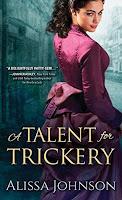 https://www.amazon.com/Talent-Trickery-Thief-takers-Alissa-Johnson/dp/1492620505/ref=sr_1_1?ie=UTF8&qid=1496960101&sr=8-1&keywords=a+talent+for+trickery