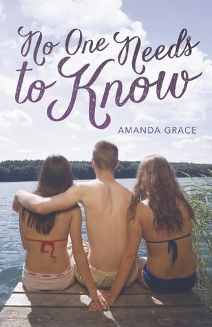No One Needs to Know by Amanda Grace