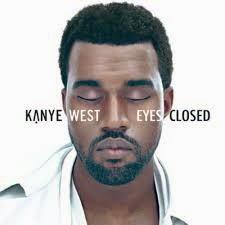 John Legend Eyes Closed Kanye West Lyrics