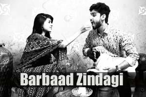 Barbaad Zindagi