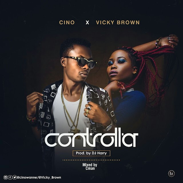 MUSIC: CONTROLLER-CINO x VICKY BROWN