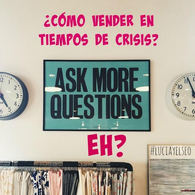 como vender tiempos de crisis
