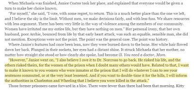 """However,"" Janice went on, ""I also believe I owe it to Dr. Norcross to go back. He risked his life, and the others risked theirs, for the women of the prison when I doubt many others would have. Related to that, I want to make it known to you women who were inmates at the prison that I will do whatever I can to see your sentences commuted, or at the very least lessened. And if you want to double-time it for the hills"